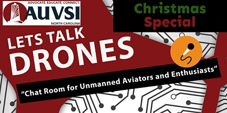 Lets Talk Drones - Chat Room for Drones (Christmas Special) tickets