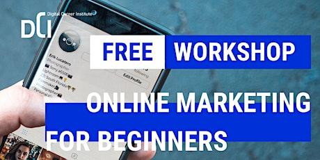 Online Marketing Workshop for Beginners Tickets