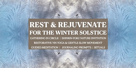 Rest & Rejuvenate  Yoga & Meditation Gathering for the Winter Solstice tickets