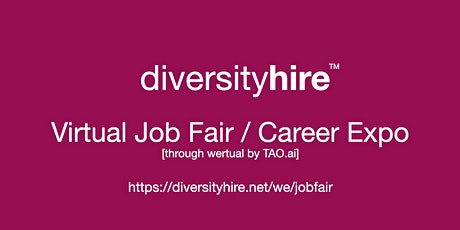 #DiversityHire Virtual Job Fair / Career Expo #Diversity Event #Boston tickets