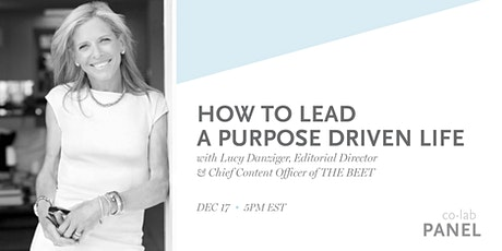 co-lab panel: How to Lead a Purpose Driven Life tickets