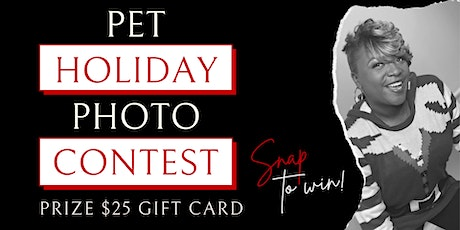 Pet Holiday Photo Contest - $25 Gift Card tickets