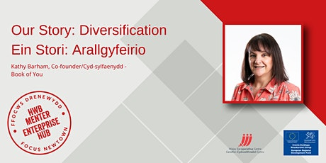 Our Story: Diversification | Ein Stori: Arallgyfeirio tickets