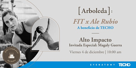 FIT x Ale Rubio: Alto Impacto, a beneficio de TECHO CVL boletos