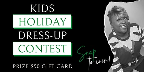 Kids Holiday Dress-Up Photo Contest - $50 Gift Card tickets