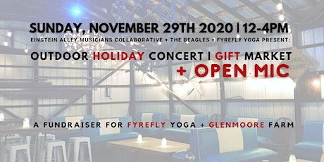 Outdoor Holiday Concert & Open Mic + GIFT MARKET & Yoga Bliss... tickets