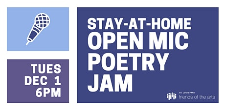 Stay-at-Home Open Mic Poetry Jam tickets