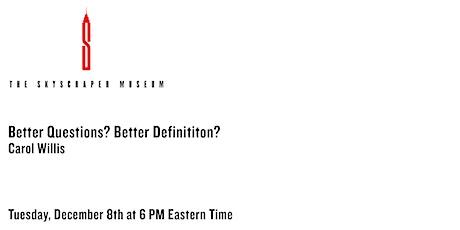 Better Questions? Better Definition? tickets