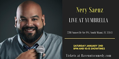 Have-Nots Comedy Presents Nery Saenz tickets
