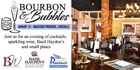 Bourbon + Bubbles event  at Brasserie Provence - Louisville KY tickets
