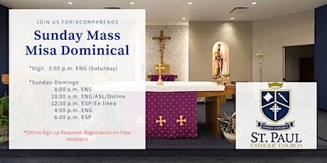 Weekend Masses / Misa Dominical - Nov 28-29 tickets