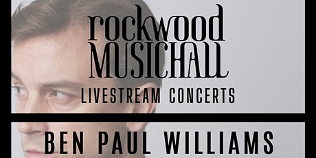 Ben Paul Williams - FACEBOOK LIVE tickets