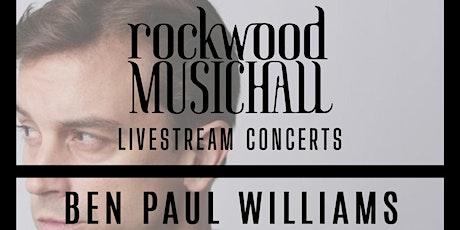 Ben Paul Williams - FACEBOOK LIVE tickets