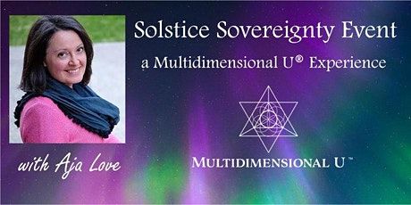 Solstice Sovereignty Event  with Aja Love tickets