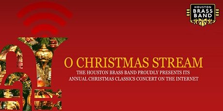 "Houston Brass Band Presents  ""O Christmas Stream"" tickets"