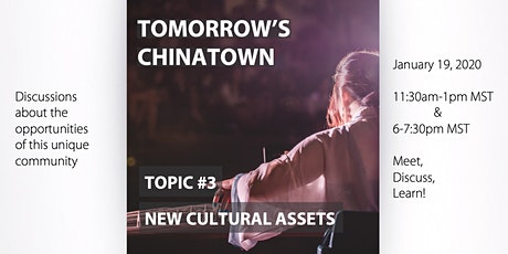 Tomorrow's Chinatown: New Cultural Assets tickets