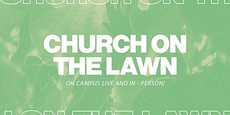 11AM Church On The Lawn tickets