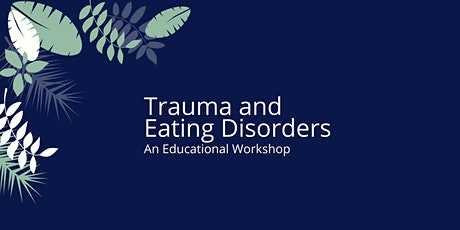 Trauma and Eating Disorders tickets