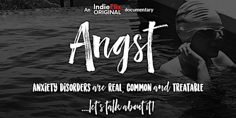 The film ANGST - RSVP to reserve your link! tickets