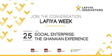 Social Enterprise: The Ghanaian experience tickets