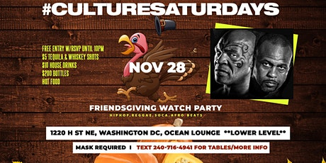 #CultureSaturdays Friendsgiving Watch Party @ Ocean Lounge  ! tickets