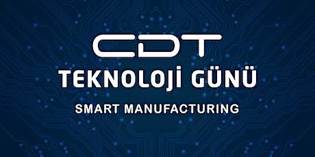 CDT TEKNOLOJİ GÜNÜ 2020  SMART MANUFACTURING tickets