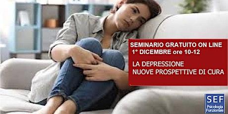 Seminario-Streaming-DEPRESSIONE: NUOVE PROSPETTIVE DI CURA. biglietti