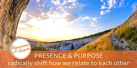 Presence and Purpose tickets