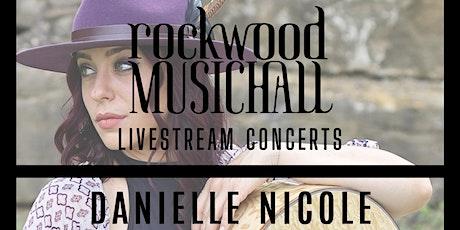 Danielle Nicole - FACEBOOK LIVE tickets