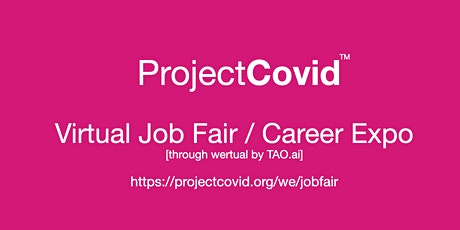 #ProjectCovid Virtual Job Fair / Career Expo Event #Boston tickets