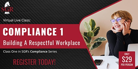 Compliance Series 2021 (II) - Building a Respectful Workplace tickets