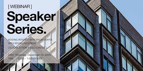 Glen-Gery Seminar: Adding Interest with Brick Shapes tickets