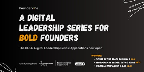 BOLD: A Digital Leadership Series by Foundervine tickets