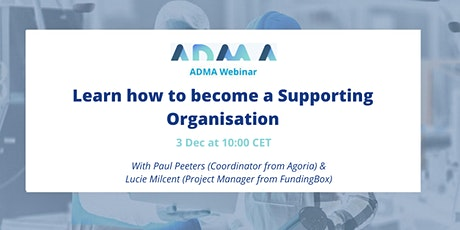 ADMA Webinar: 'Learn how to become a Supporting Organisation' tickets