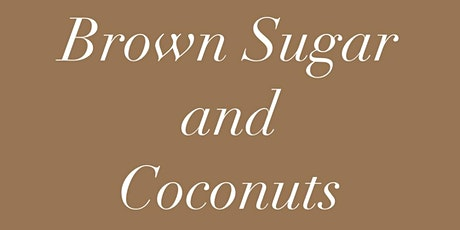 Brown Sugar and Coconuts Pre-Launch Party tickets