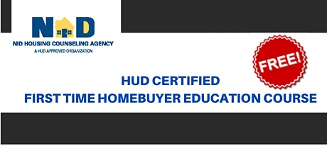 HUD Certified First Time Homebuyer Education Course tickets