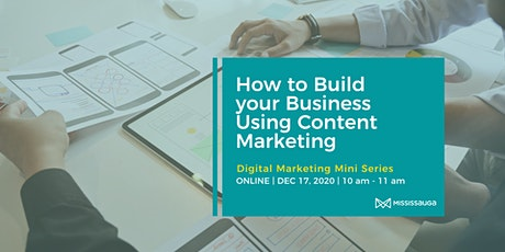 How to Build your Business Using Content Marketing tickets