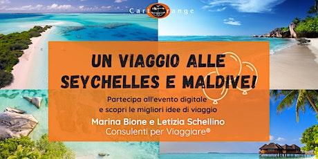 Un viaggio a Seychelles e Maldive biglietti