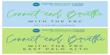 Connect and Breathe with The Family Resource Center tickets