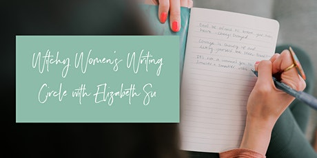 Witchy Women's Writing Circle with Elizabeth Su tickets