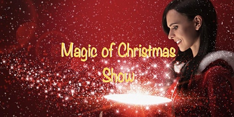The Magic of Christmas Show tickets