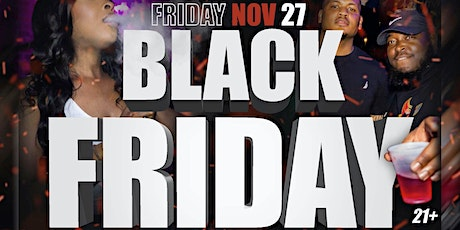FOREVER FRIDAY'S: Black Friday Edition tickets