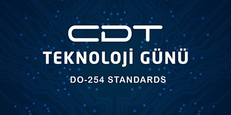 CDT TEKNOLOJİ GÜNÜ 2020  DO-254 STANDARDS tickets