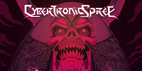 The Cybertronic Spree tickets