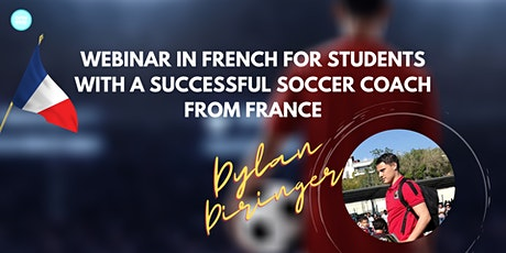 WEBINAR IN FRENCH WITH A GREAT SOCCER COACH tickets