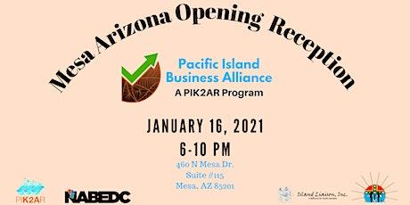 Pacific Island Business Alliance Mesa Arizona Opening Reception tickets