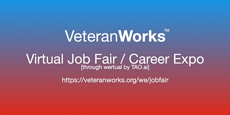 #VeteranWorks Virtual Job Fair / Career Expo #Veterans Event #San Francisco tickets