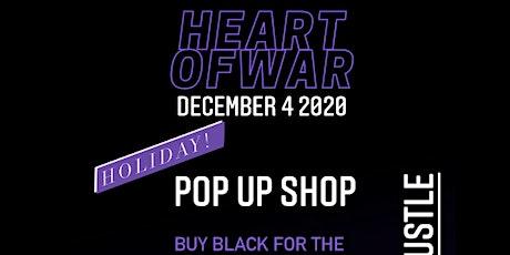 Heartofwar x BlaqStarr Holiday Buy Black POP UP Shop tickets