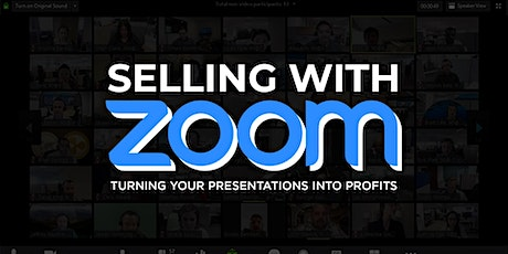 Selling with Zoom: Turning Presentations Into Profits tickets
