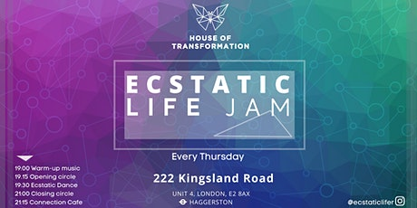 Ecstatic Life Jam @ House of Transformation tickets